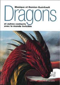 Dragon et autres contacts avec le monde invisible