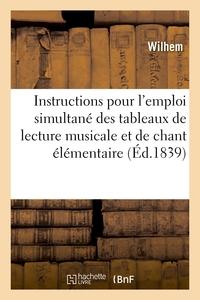 Guide complet ou Instructions pour l'emploi simultané des tableaux de lecture musicale