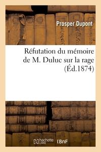 Réfutation du mémoire de M. Duluc sur la rage