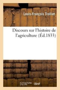 Discours sur l'histoire de l'agriculture