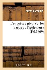 L'enquête agricole et les voeux de l'agriculture