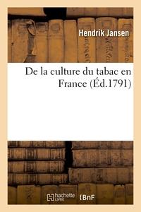 De la culture du tabac en France, suivi du d'un plan pour l'établissement d'une caisse de prévoyance