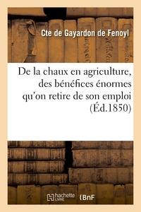 De la chaux en agriculture, des bénéfices énormes qu'on retire de son emploi