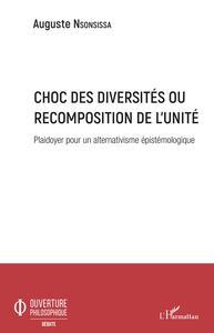 Choc des diversités ou recomposition de l'unité