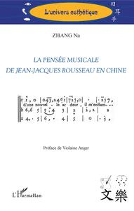 La pensée musicale de Jean-Jacques Rousseau en Chine