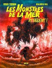 Les monstres de la mer attaquent !