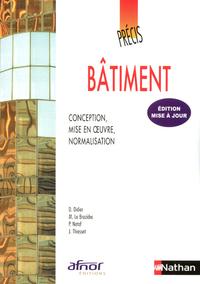 Précis de bâtiment - Conception, mis en oeuvre, normalisation Précis Afnor-Nathan Livre de l'élève