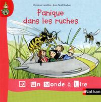 Un monde a lire kimamila 2012 CP, Album 7, Panique dans les ruches