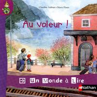 Un monde a lire kimamila 2012 CP, Album 8, Au voleur !