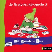 Un monde à lire CP, Album 0 vol 2, Je lis avec Kimamila