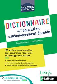 Dictionnaire de l'Éducation au développement durable - 100 mots pour l'école - 2020