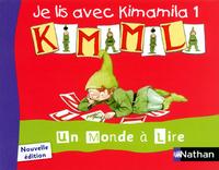 Un monde à lire CP, Album 0 vol 1, Je lis avec Kimamila