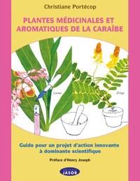 Plantes médicinales et aromatiques de la Caraïbe