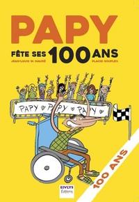 Papy fête ses 100 ans