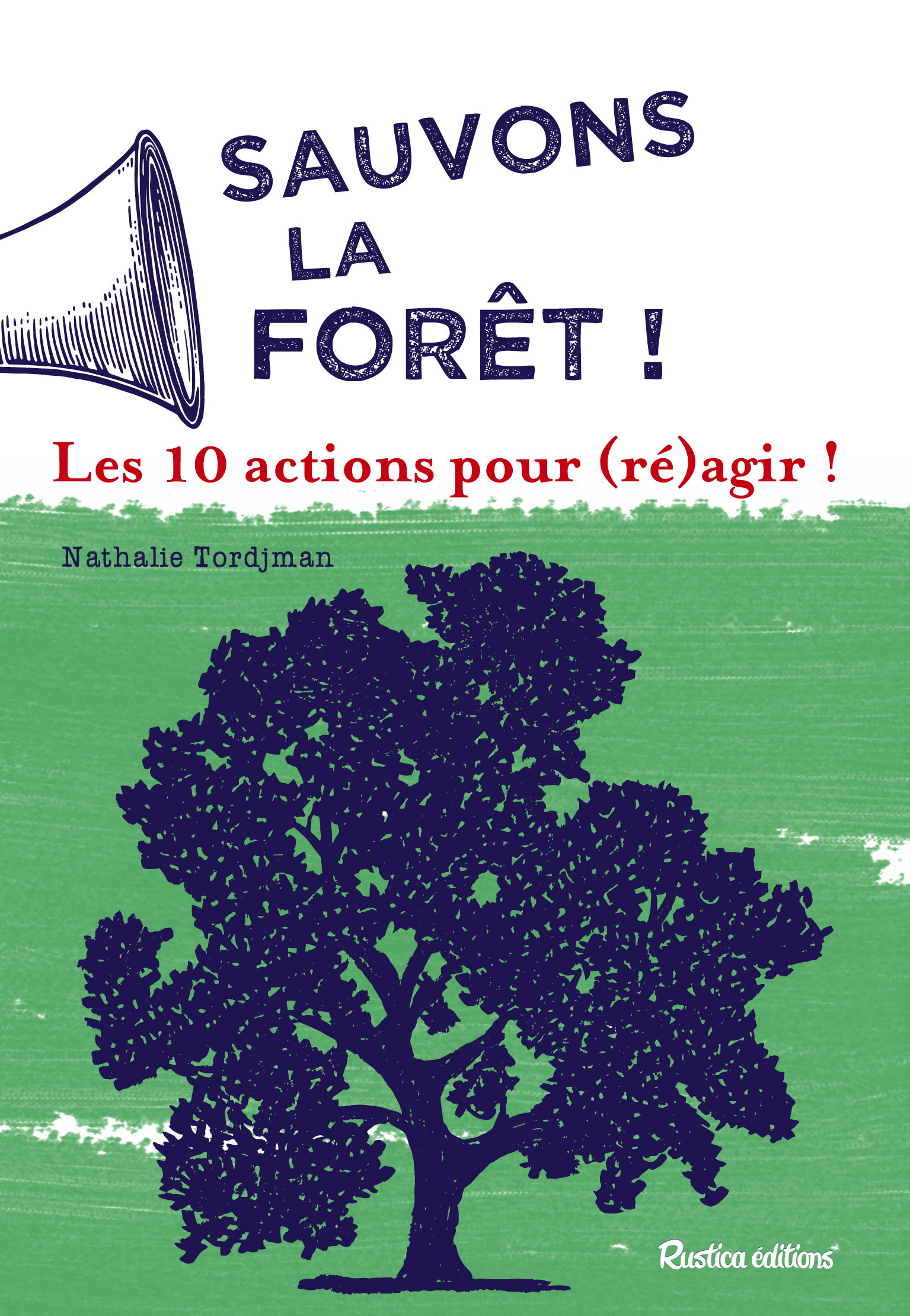 SAUVONS LES FORETS !