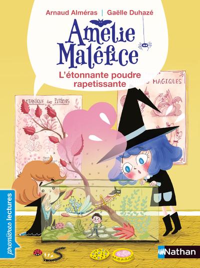 AMELIE MALEFICE - L'ETONNANTE POUDRE RAPETISSANTE