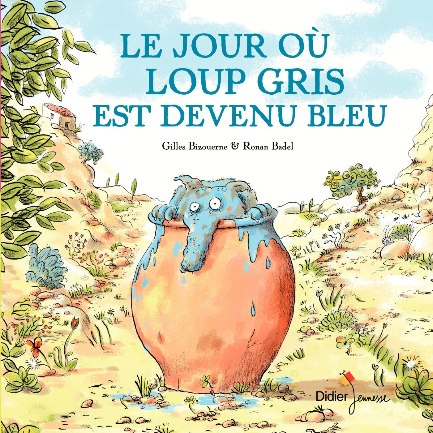 LE JOUR OU LOUP GRIS EST DEVENU BLEU - POCHE