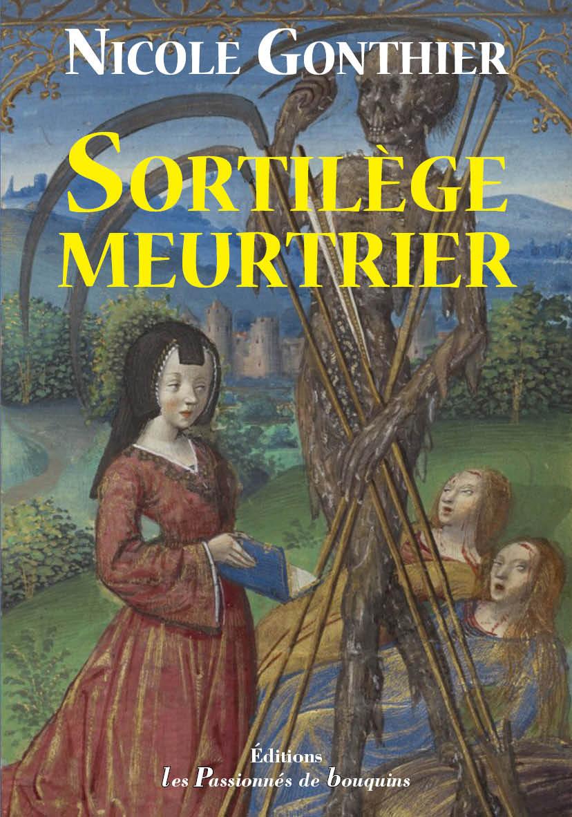 SORTILEGE MEURTRIER