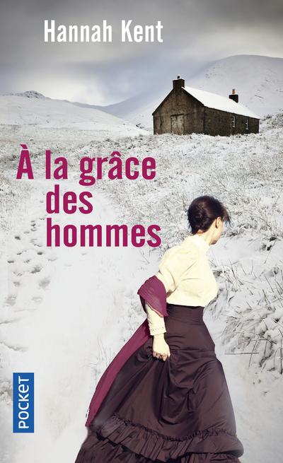 A LA GRACE DES HOMMES