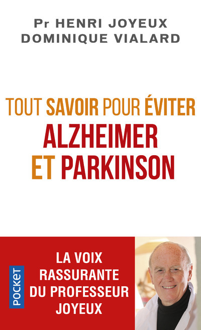 TOUT SAVOIR POUR EVITER ALZHEIMER ET PARKINSON