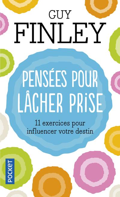 PENSEES POUR LACHER PRISE
