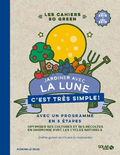 JARDINER AVEC LA LUNE - C'EST TRES SIMPLE