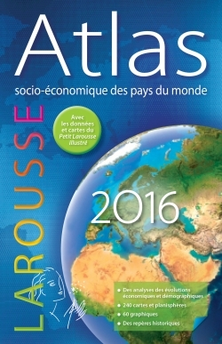 ATLAS SOCIO-ECONOMIQUE DES PAYS DU MONDE 2016
