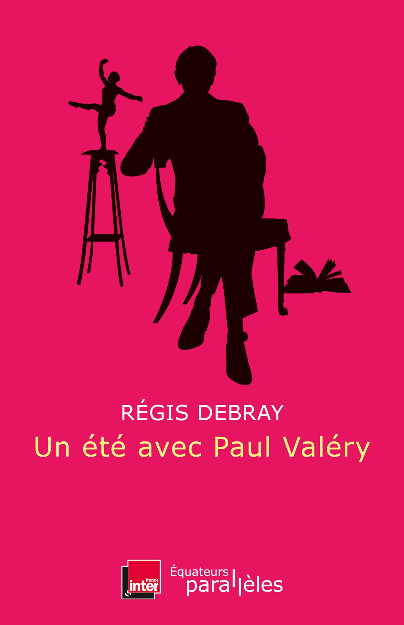 UN ETE AVEC PAUL VALERY
