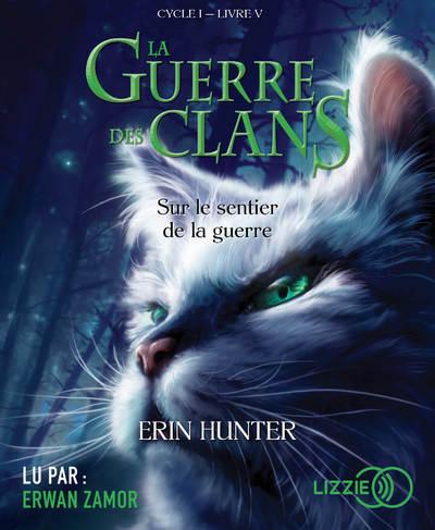 LA GUERRE DES CLANS - TOME 5 SUR LE SENTIER DE LA GUERRE - VOL05