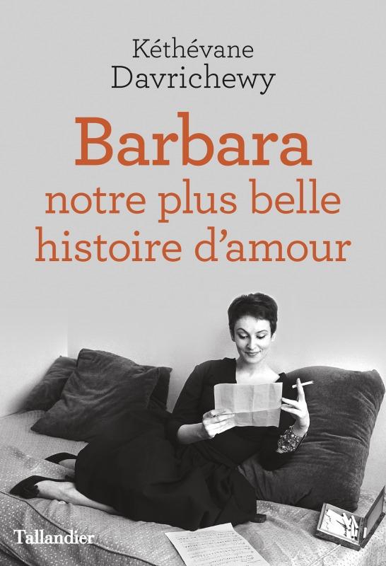 BARBARA, NOTRE PLUS BELLE HISTOIRE D'AMOUR
