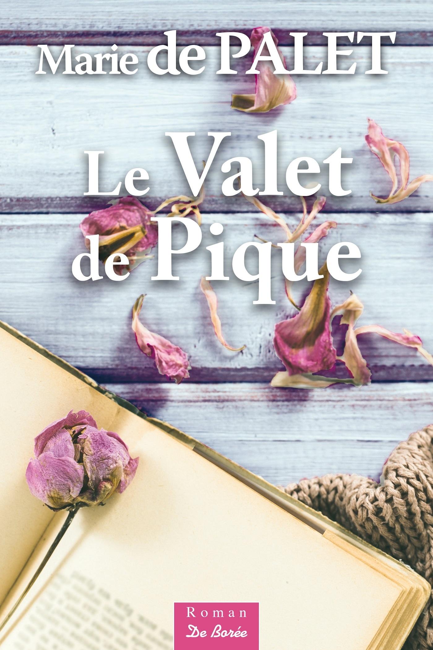 VALET DE PIQUE (LE)