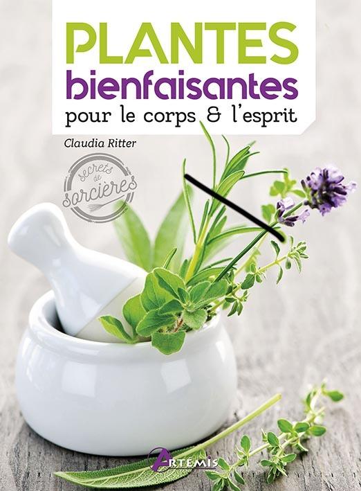 PLANTES BIENFAISANTES POUR LE CORPS ET L'ESPRIT