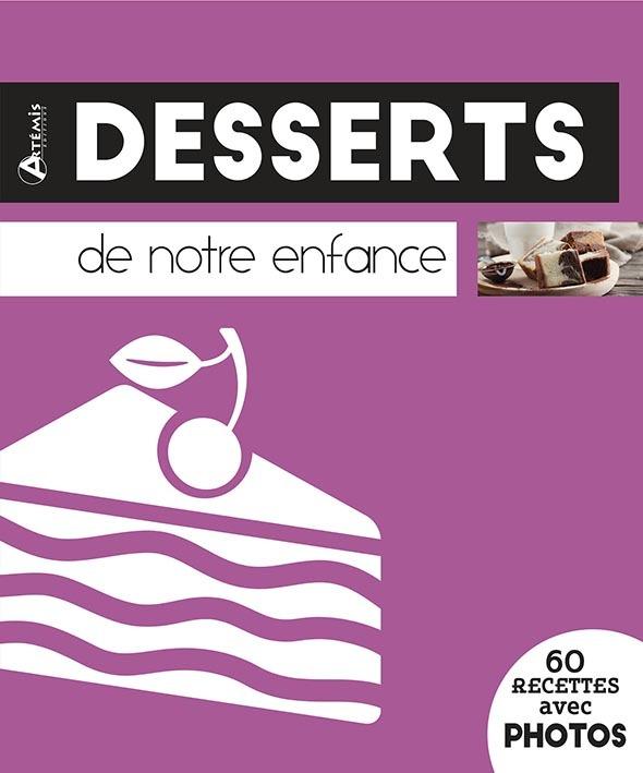 DESSERTS DE NOTRE ENFANCE