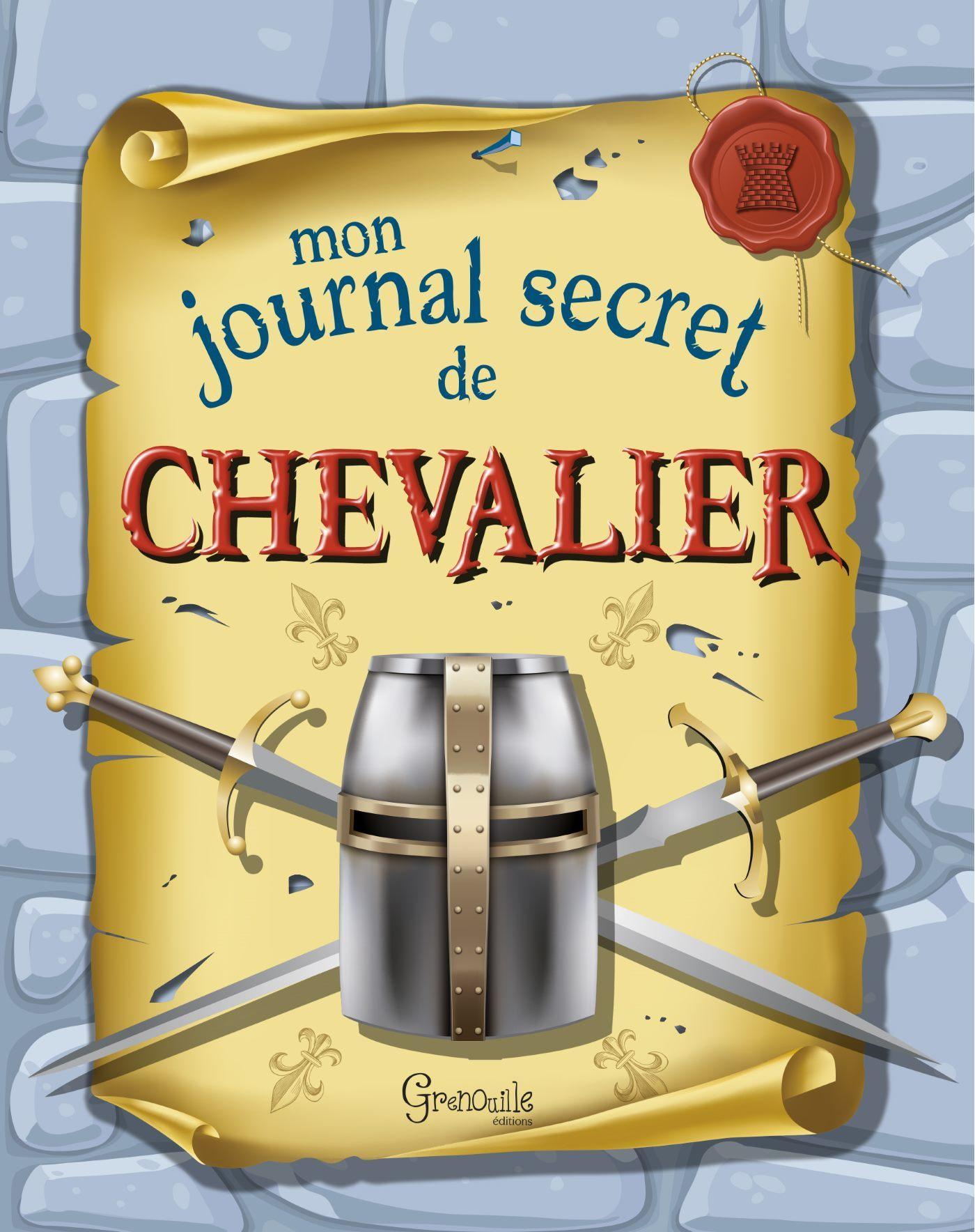MON JOURNAL SECRET DE CHEVALIER