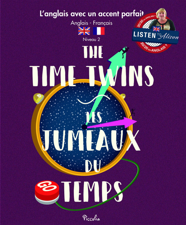 L'ANGLAIS AVEC UN ACCENT PARFAIT/THE TIME TWINS
