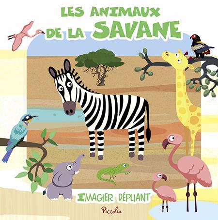 IMAGIER DEPLIANT/LES ANIMAUX DE LA SAVANE