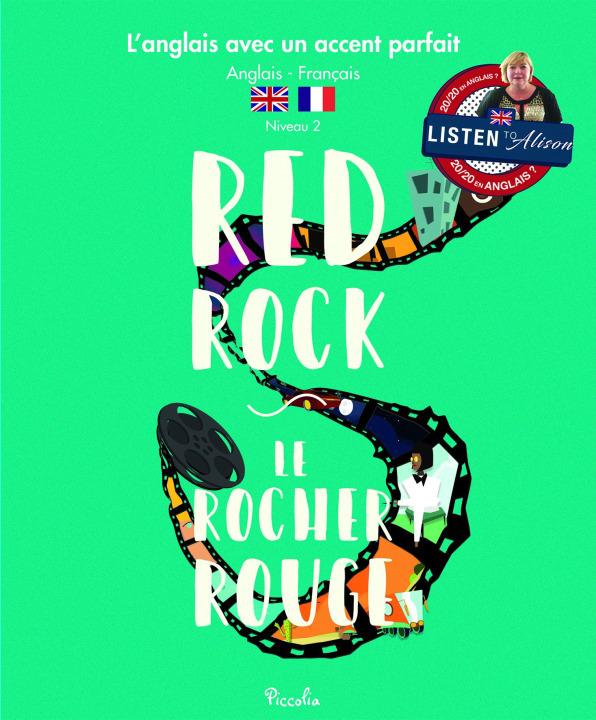 L'ANGLAIS AVEC UN ACCENT PARFAIT/RED ROCK
