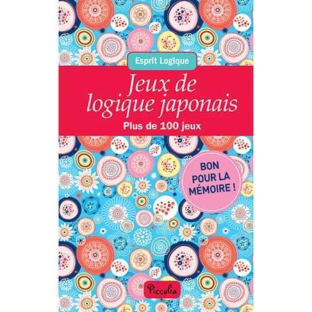 ESPRIT LOGIQUE/JEUX DE LOGIQUE JAPONAIS