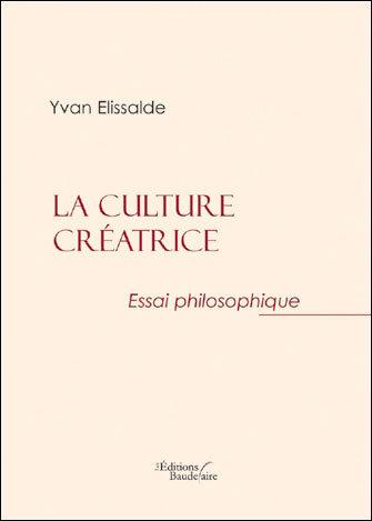 LA CULTURE CREATRICE