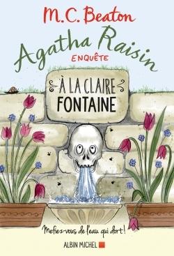 AGATHA RAISIN ENQUETE 7 - A LA CLAIRE FONTAINE