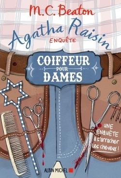 AGATHA RAISIN ENQUETE 8 - COIFFEUR POUR DAMES