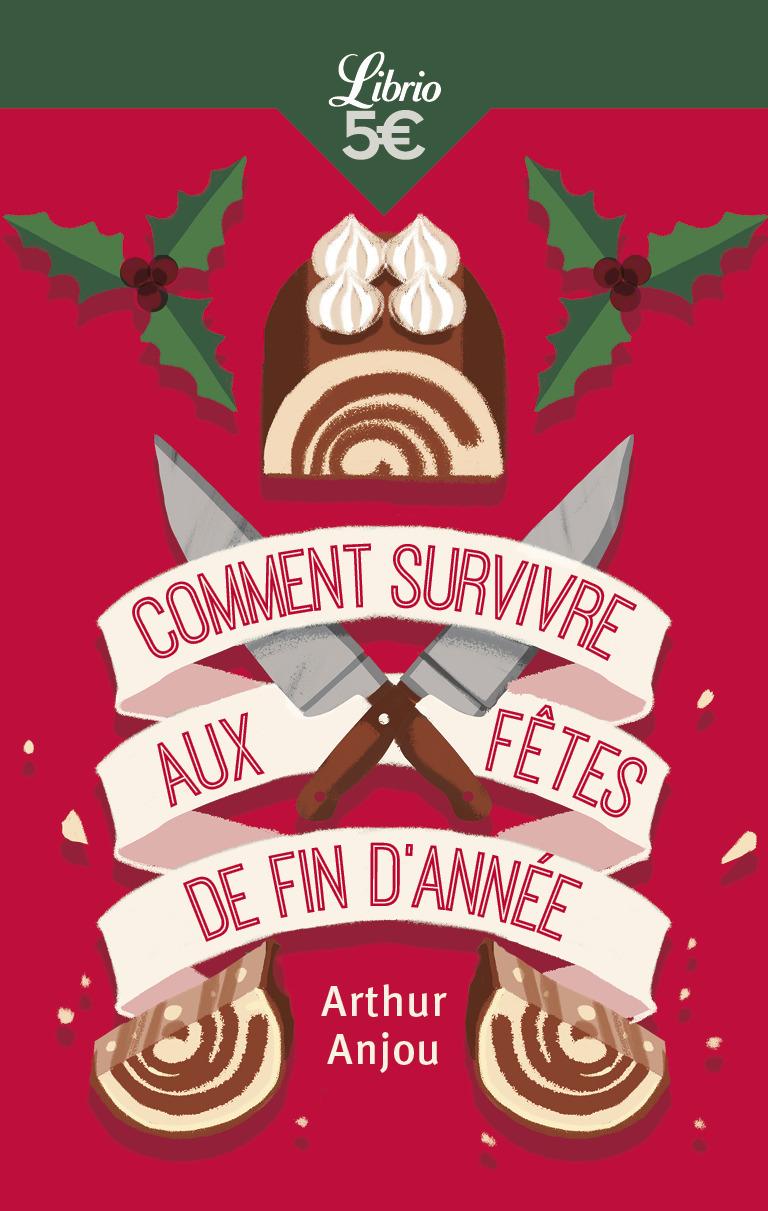 COMMENT SURVIVRE AUX FETES DE FIN D'ANNEE