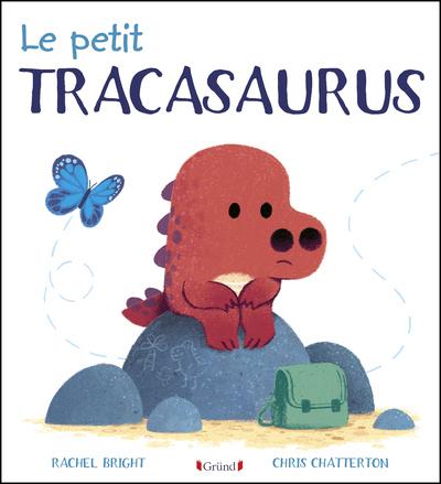 LE PETIT TRACASAURUS