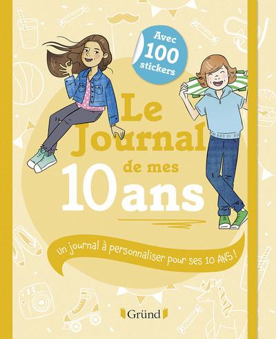 LE JOURNAL DE MES 10 ANS