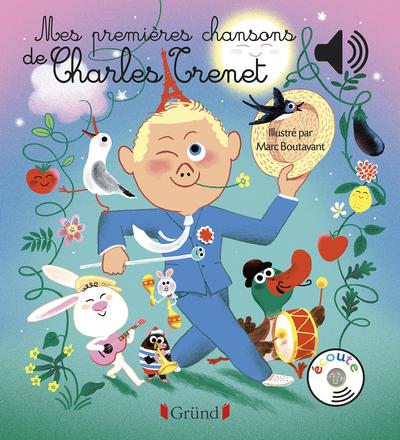 MES PREMIERES CHANSONS DE CHARLES TRENET