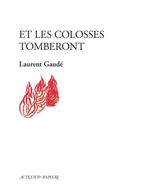 ET LES COLOSSES TOMBERONT
