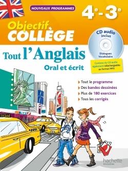 OBJECTIF COLLEGE - TOUT L'ANGLAIS 4E-3E