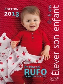ELEVER SON ENFANT 0-6 ANS 2013