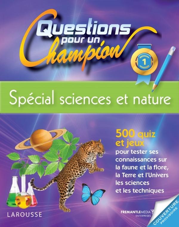 QUESTIONS POUR UN CHAMPION, SPECIAL SCIENCES ET NATURE