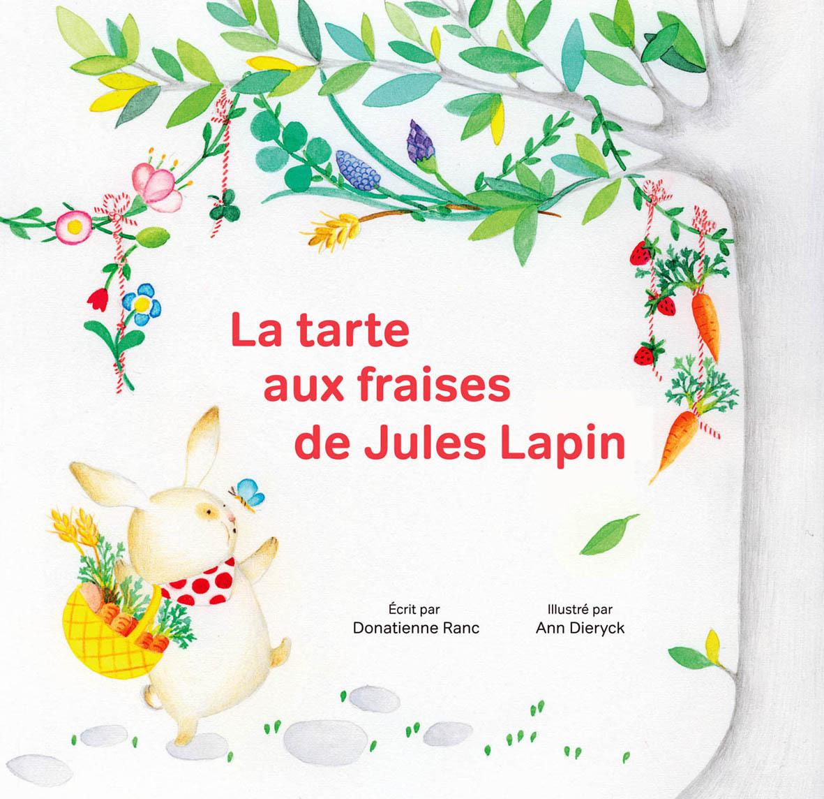 LA TARTE AUX FRAISES DE JULES LAPIN